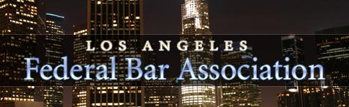 Federal Bar Association -- Los Angeles